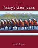 Today's Moral Issues 6th Edition