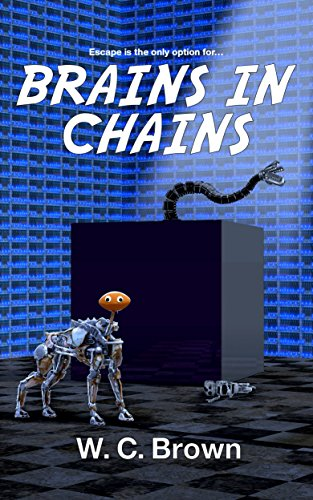 Amazon brains in chains ebook w c brown kindle store brains in chains by brown w c fandeluxe Ebook collections