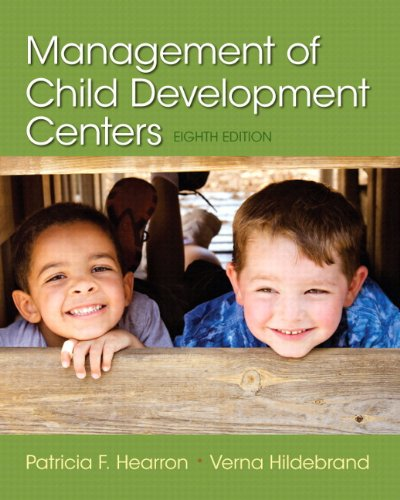 Management of Child Development Centers, Enhanced Pearson eText -- Access Card (8th Edition)