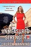 Unmeasured Strength, Lauren Manning, 1250012147