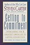 Getting to Commitment, Steven Carter and Julia Sokol, 0871319055