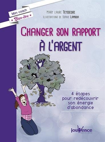 Changer son rapport à l'argent
