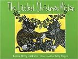 The Littlest Christmas Kitten, Leona Novy Jackson, 0930643186