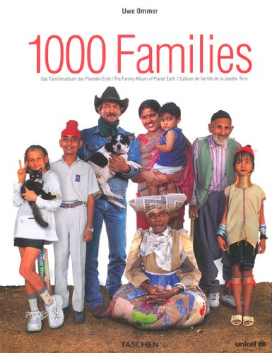 1000 Families: The Family Album of Planet Earth by Taschen