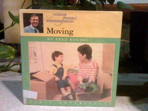 Mr. Rogers Moving (First Experiences)