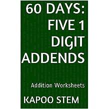 60 Addition Worksheets with Five 1-Digit Addends: Math Practice Workbook (60 Days Math Addition Series 16)