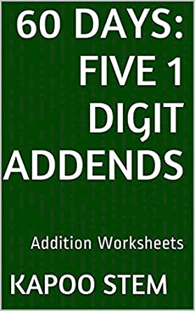60 Addition Worksheets with Five 1-Digit Addends: Math Practice ...