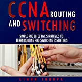 CCNA: Simple and Effective Strategies to Learn