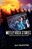 Motley Rock Stories, Jack Valentine, 1600347746