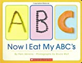 img - for Now I Eat My Abc's by Pam Abrams (2004-09-01) book / textbook / text book