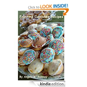 Frosting Cupcakes Recipes Angela K. Ramsey