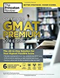 Cracking the GMAT Premium Edition with 6 Computer-Adaptive Practice Tests, 2018 (Graduate School Test Preparation)