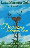 Decisions At Osprey Cove (The Osprey Cove Lodge Series Book 4)