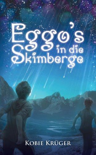 eggos-in-die-skimberge-afrikaans-edition