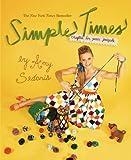 Simple Times, Amy Sedaris, 0446557048