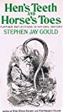 Hen's Teeth and Horse's Toes : Further Reflections in Natural History, Gould, Stephen Jay, 0393302008
