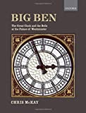 Big Ben: The Great Clock and the Bells at the Palace of Westminster