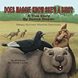 Does Maggie Know She's a Bird?, Donna Stepan, 1493116630