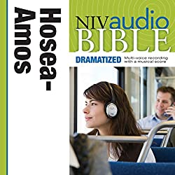NIV Audio Bible: Hosea, Joel, and Amos (Dramatized)
