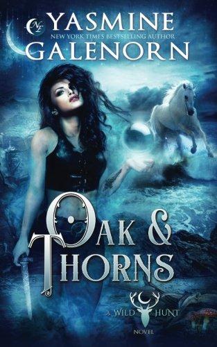 Oak & Thorns (Wild Hunt) (Volume 2)