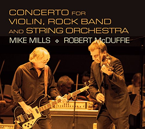 Mills: Concerto for Violin, Rock Band & String (Rock Bands Violin)