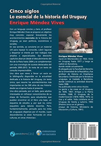 Cinco siglos - Lo esencial de la historia de Uruguay: Amazon.es: Enrique Méndez Vives: Libros