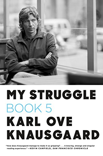 My Struggle: Book 5: Some Rain Must Fall