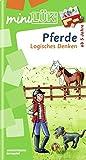 miniLÜK: Pferde Logisches Denken: Elementares Lernen für Kinder ab 5 Jahren