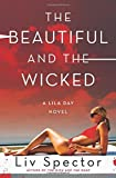 download ebook the beautiful and the wicked: a lila day novel (lila day novels) paperback – december 2, 2014 pdf epub