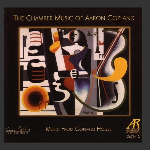 The Chamber Music Of Aaron Copland