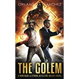 The Golem: A Montague & Strong Detective Novel (Montague & Strong Case Files)