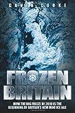 Frozen Britain, Gavin Cooke, 1844549895