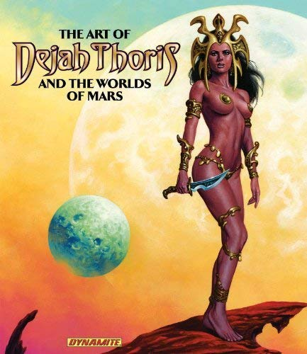 - Art of Dejah Thoris and the Worlds of Mars