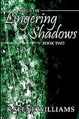 Lingering Shadows (Krunthi) (Volume 2) Paperback