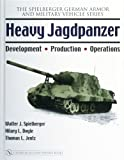 Heavy Jagdpanzer, Walter J. Spielberger and Hilary L. Doyle, 0764326252