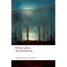 The Dead Secret (Oxford World's Classics)