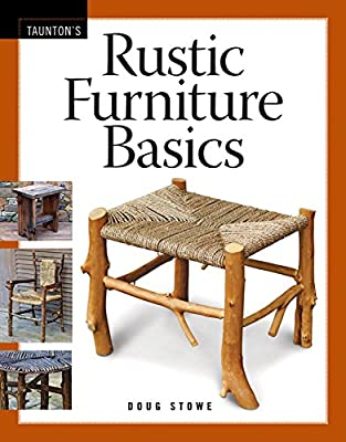 Rustic Furniture Basics by Taunton Press