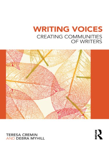Writing Voices  Creating Communities Of Writers  English Edition