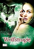 Wolfsmagie (Night Creatures, Band 10)