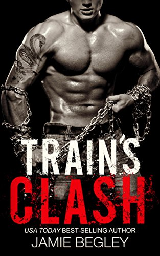 Rider Trains - Train's Clash (The Last Riders Book 9)