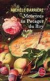vignette de 'Meurtres au potager du roy (Michèle Barrière)'