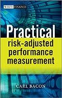 Practical Risk-Adjusted Performance Measurement Front Cover