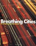 Breathing Cities, Nick Barley, 3764362367