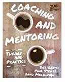 Coaching and Mentoring: Theory and Practice