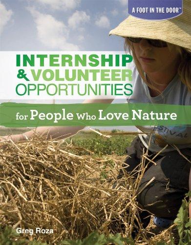 Internship & Volunteer Opportunities for People Who Love Nature (A Foot in the Door)