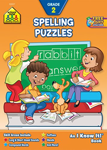 School Zone - Spelling Puzzles Workbook - 32 Pages, Ages 6 to 8, Grade 2, Blends, Plurals, Vowels, Consonants, Compound Words, Illustrations, and More ... Know It!® Workbook Series) (I Know It! Books)