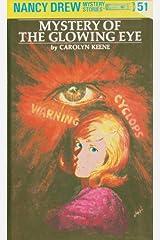 Nancy Drew 51: Mystery of the Glowing Eye (Nancy Drew Mysteries) Kindle Edition