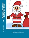 Django's Christmas Colouring Book, Lisa Jones, 1494266431