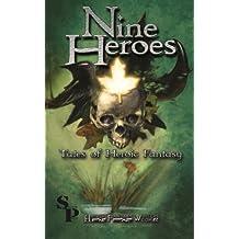Nine Heroes: Tales of Heroic Fantasy
