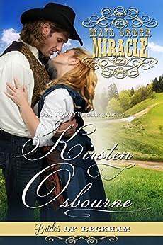Mail Order Miracle (Brides of Beckham Book 20) by [Osbourne, Kirsten]